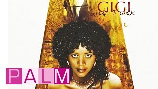 Video Gigi: Gold & Wax [Full Album] MP3, 3GP, MP4, WEBM, AVI, FLV Februari 2019