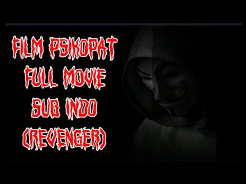 Film Psikopat Full Movie Sub Indo (Revenger)