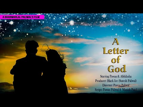 A LETTER Of GOD || A HINDI MOVIE FILM || SHORT MOVIE || Pawan Paliwal || Abhilasha