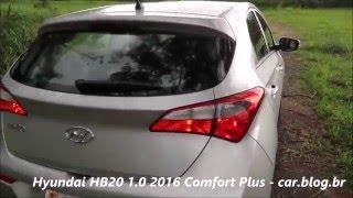 Hyundai HB20 1.0 2016 Comfort Plus - impressões ao dirigir - www.car.blog.br