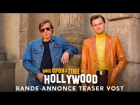 Once Upon A Time… In Hollywood - Teaser VOST