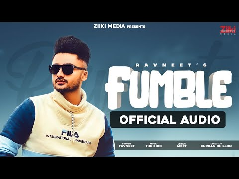 Fumble (Official Audio Song) | Ravneet Singh | New Punjabi Song 2021 | Latest Punjabi Song