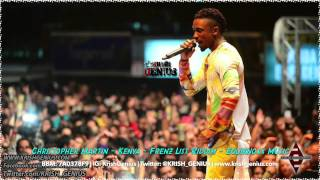 Christopher Martin - Kenya [Frenz List Riddim] Equiknoxx Music