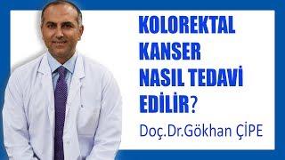 Kolorektal Kanseri'nin Tedavi Yöntemleri Nelerdir?
