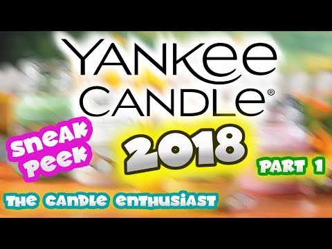 NEW Yankee Candle 2018 - SNEAK PEAK - 10 Fragrances - Spring Preview - US & UK Exclusive (1 of 3)