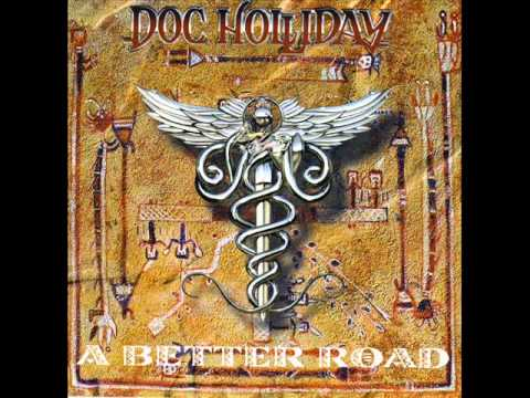 Doc Holliday – A Better Road