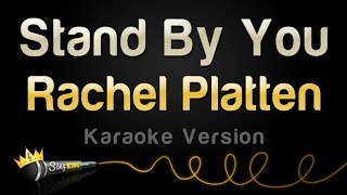 Rachel Platten - Stand By You (Karaoke Version) Video