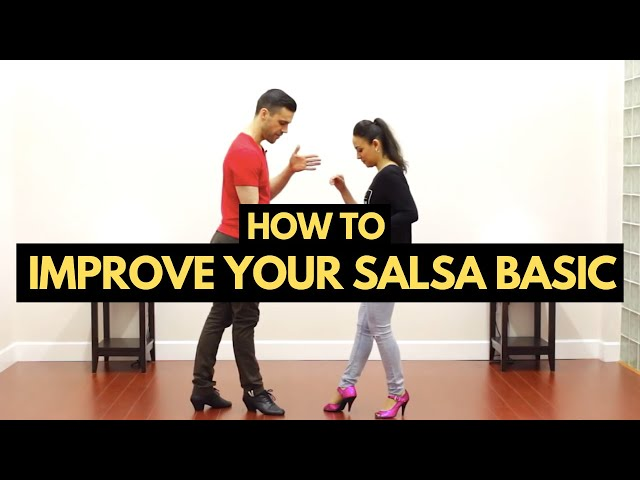 How to Improve Your Salsa Basic Step On1 & On2