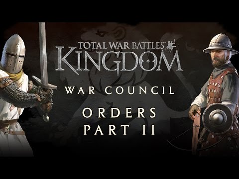 Total War Battles: KINGDOM – War Council – Orders Part II
