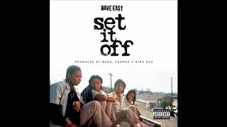 Dave East  -  Set It Off