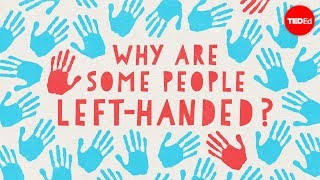 Why are some people left-handed? – Daniel M. Abrams