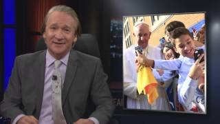 Subscribe to the Real Time YouTube: http://itsh.bo/10r5A1B Bill Maher issues his latest decrees for society, including a plea for people to stop experiencin...