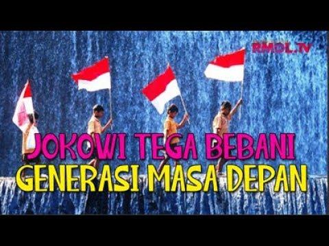 Jokowi Tega Bebani Generasi Masa Depan