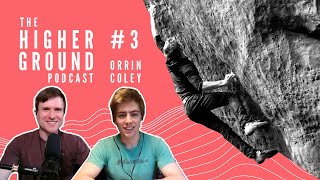 Orrin Coley on Climbing Success, Mental Game, and Reopening Gyms by Andrew MacFarlane