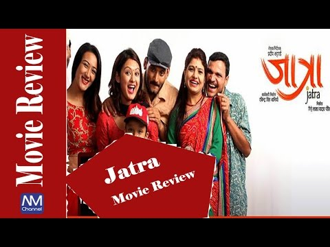 (Jatra Movie Review || Nepali Movie review || Nepali movies channel - Duration: 3 minutes, 10 seconds.)