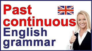 An English lesson about The Past Continuous Tense