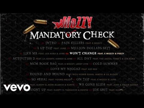 Download Mozzy - Won't Change (Audio) ft. E Mozzy, Peezy MP3