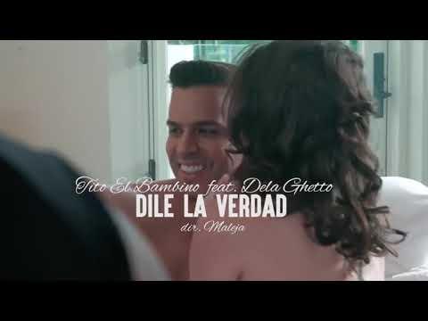 Tito El Bambino Ft De La Ghetto_Dile La Verdad