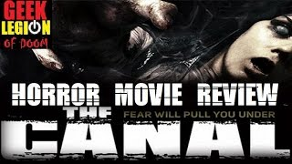 THE CANAL ( 2014 Rupert Evans )  Horror Movie Review