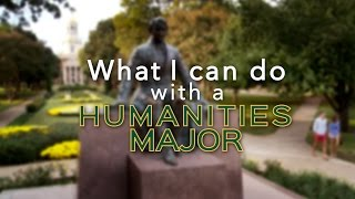 What I Can Do With a Humanities Degree