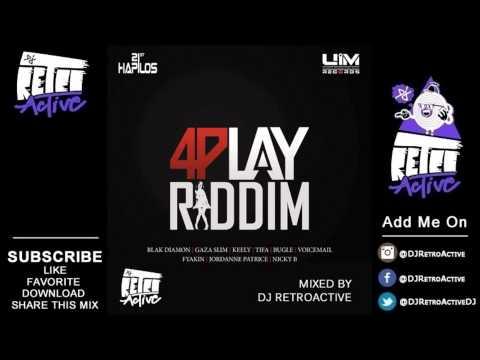 DJ RetroActive – 4Play Riddim Mix (Full) [UIM Records] April 2013