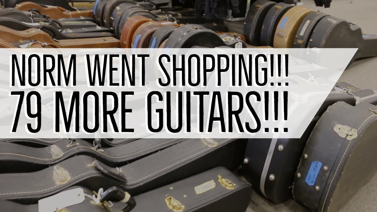 Norm went shopping!!! 79 More Guitars at Norman's Rare Guitars