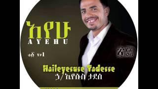 Haile Tadesse Ethiopian Protestant Mezmur 2014 Maregn