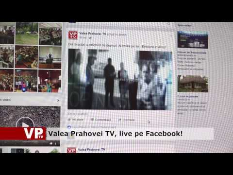 Valea Prahovei TV, live pe Facebook!