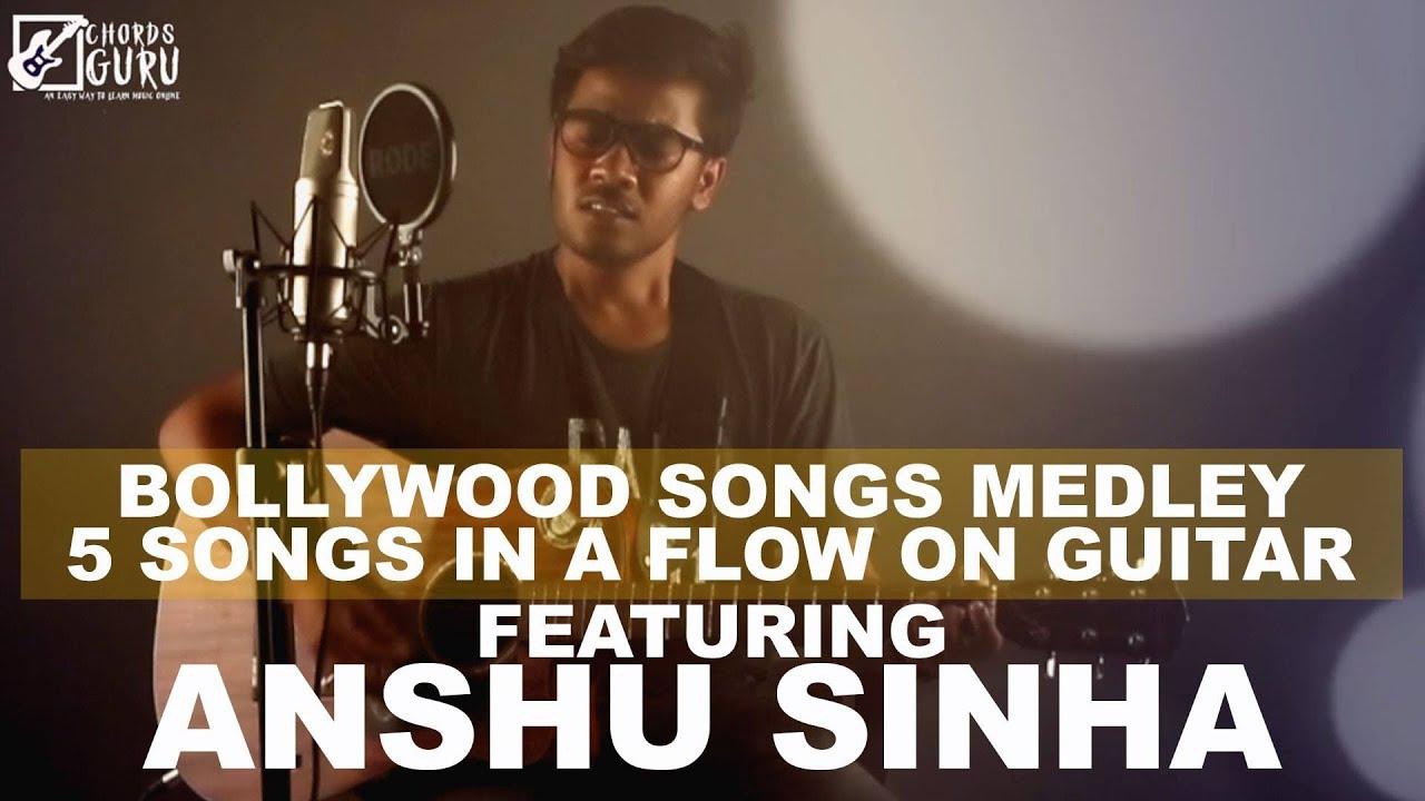 Bollywood medley |  5 songs in a flow on Guitar | Cover by Anshu Sinha | Chordsguru