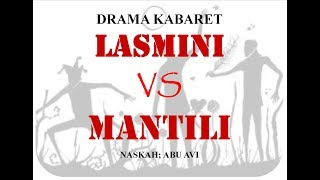 Nonton Rekaman Asli Drama Kabaret Lasmini Vs Mantili Film Subtitle Indonesia Streaming Movie Download