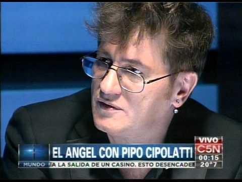 C5N - EL ANGEL DE LA MEDIANOCHE: ENTREVISTA A PIPO CIPOLATTI (PARTE 1)