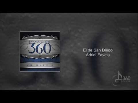 Letra El De San Diego Adriel Favela