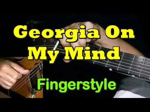 GEORGIA ON MY MIND: Fingerstyle Guitar + TAB By GuitarNick