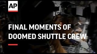 Video Final moments of doomed shuttle crew MP3, 3GP, MP4, WEBM, AVI, FLV Juni 2019