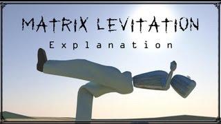 matrix levitation revealed  leaning back levitation explained  mr. voy