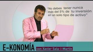 Dónde invertir: Diversificar | Xavier Sala-i-Martin