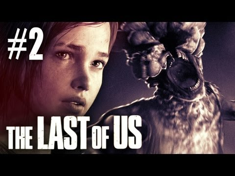 The Last Of Us Gameplay - Part 2 - Walkthrough / Playthrough / Lets Play - First Zombie Encounter_Best video games videos of the week