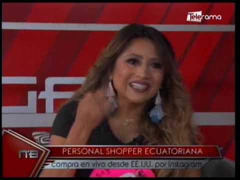 Personal Shopper Ecuatoriana compra en vivo desde EE.UU. por Instagram