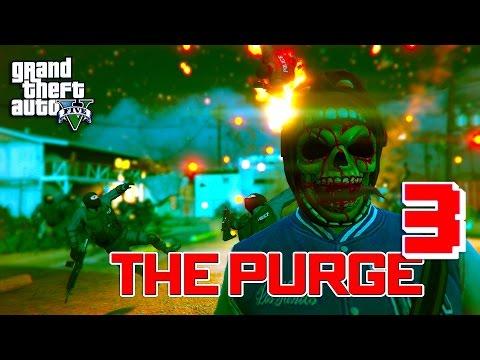 GTA 5 ONLINE - THE PURGE SEASON 2 EPISODE 3   MAGOOGALA STORY