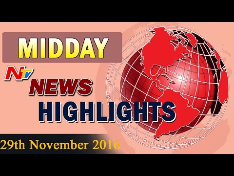 Mid-Day-News-Highlights-29th-November-2016-NTV