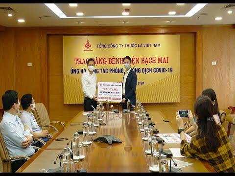TCT Thuốc lá Việt nam ủng hộ BV Bạch Mai công tác phòng chống dịch COVID-19