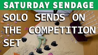 Saturday Sendage - Solo Sends on the Competition Set by Verticalife