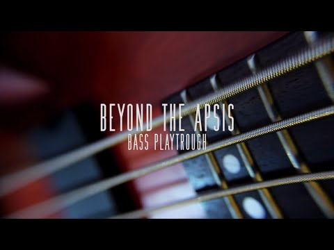 Beyond The Apsis - Revolution in process (Bass Playthrough)