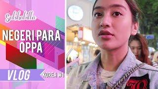 Video SALSHABILLA #VLOG - NEGERI PARA OPPA (Korea Part 1) MP3, 3GP, MP4, WEBM, AVI, FLV Agustus 2017