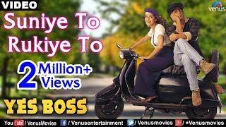 Video Suniye To Rukiye To Full Video Song | Yes Boss | Shahrukh Khan, Juhi Chawla | Abhijeet MP3, 3GP, MP4, WEBM, AVI, FLV Juli 2018