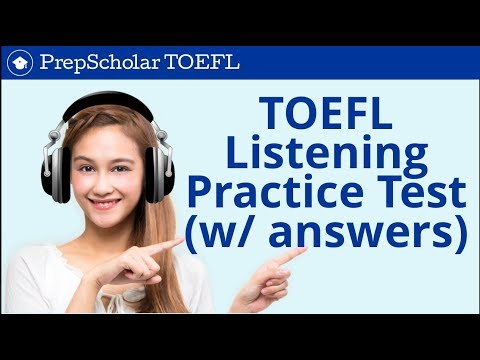 TOEFL Listening Practice Test - Full Test With Answers