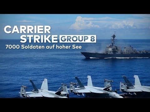 CARRIER STRIKE GROUP 8: 7000 Soldaten auf hoher See