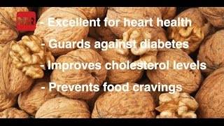 A great addition to any meal, walnuts are high in antioxidants and are extremely good for your heart. For more on the much-loved nut, watch the video!