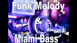 Sequência de Funk Melody Antigo e Miami Bass 2 by Jairo DJ
