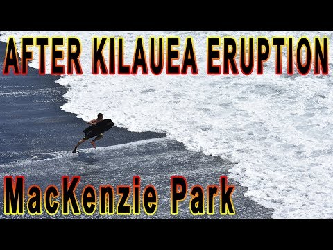 MacKenzie Park After Hawaii Kilauea Volcano Eruption LATT #5